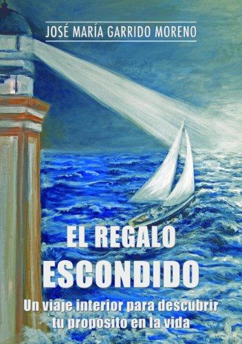 El regalo escondido (Spanish Edition)