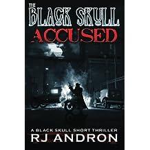 Accused: A Black Skull Short Thriller