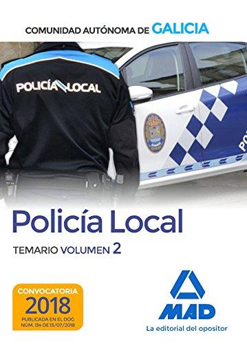 Policía Local de la Comunidad Autónoma de Galicia. Temario volumen 2