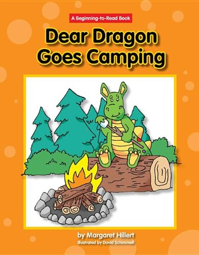 Dear Dragon Goes Camping (Dear Dragon: Beginning-to-Read Book)