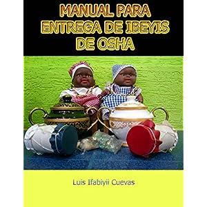 MANUAL PARA ENTREGA DE IBEYIS DE OSHA