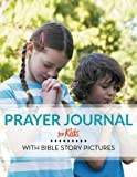 Best Speedy Publishing Kids Bibles - Prayer Journal for Kids: With Bible Story Pictures Review