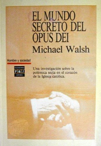 El Mundo Secreto Del Opus Dei