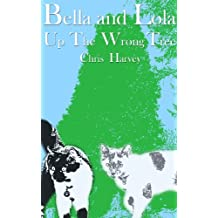 Bella and Lola: Up The Wrong Tree