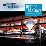 Jazz Inspiration: Best Of Bar Jazz