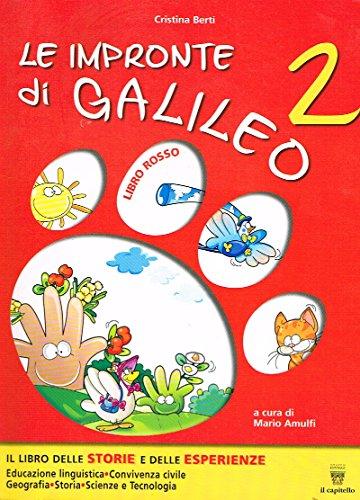 Le impronte di Galileo. Per la Scuola elementare: 2