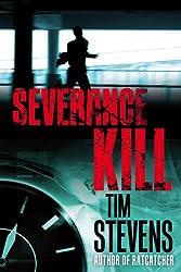 Severance Kill (Martin Calvary Book 1) (English Edition)