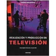 REALIZACION Y PRODUCCION TELEVISION (FOTO,CINE Y TV-CINEMATOGRAFÍA Y TELEVISIÓN)