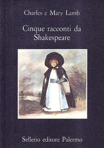 Cinque racconti da Shakespeare