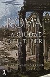 Roma. La ciudad del Tiber (Didaska (evohe))