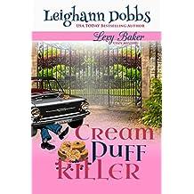 Cream Puff Killer (Lexy Baker Cozy Mystery Series Book 13) (English Edition)