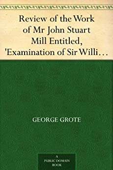 criticism of john mill A summary of on liberty in 's john stuart mill (1806–1873) learn exactly what happened in this chapter, scene, or section of john stuart mill (1806–1873) and.