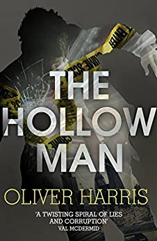 The Hollow Man: Nick Belsey Book 1 by [Harris, Oliver]