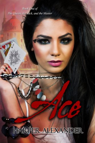 Ace (The Queen, the Jack, and the Master Book 1) (English Edition)