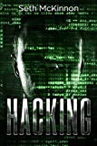 Hacking: Learning to Hack. Cyber Terrorism, Kali Linux, Computer Hacking, PenTesting, Basic Security.