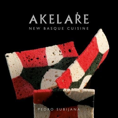 Akelare: New Basque Cuisine por Pedro Subijana