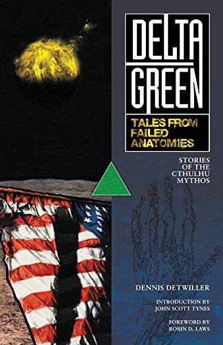 Delta Green: Tales from Failed Anatomies - D Laws Robin