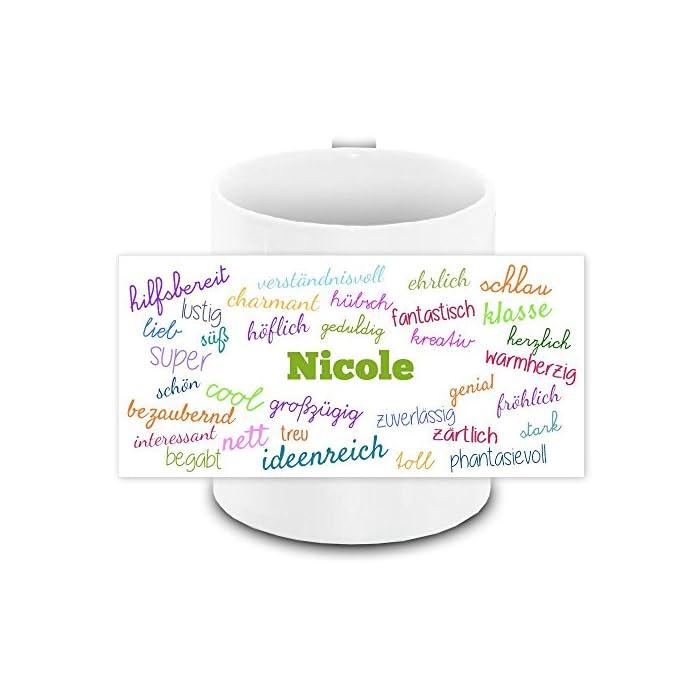 Tasse mit Namen Nicole und positiven Eigenschaften in Schreibschrift, weiss | Freundschafts-Tasse - Namens-Tasse