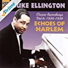 Ellington, Duke: Echoes of Harlem (1936-1938)