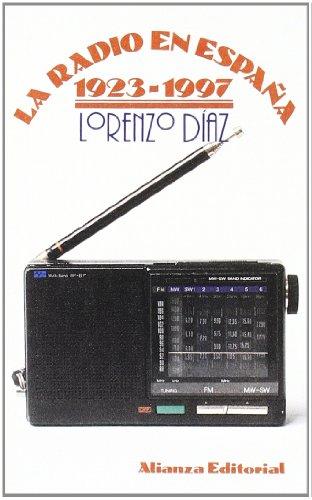 La radio en España 1923-1997 (El Libro De Bolsillo (Lb)) por Lorenzo Díaz