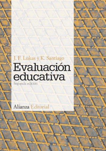 Evaluación educativa: Segunda edición (El Libro Universitario - Manuales)