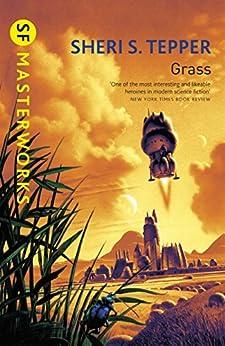 Grass (s.f. Masterworks) por Sheri S. Tepper