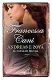 Scarica Libro Andreas e Zoya Il fiore di pietra Leggereditore (PDF,EPUB,MOBI) Online Italiano Gratis