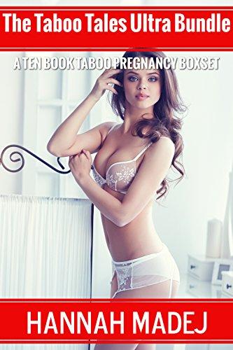 The Taboo Tales Ultra Bundle (A Ten Book Taboo Pregnancy Box Set) (English Edition) Ultra Bundle