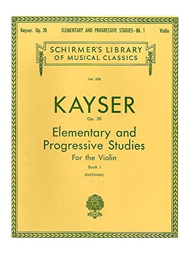 H. E. Kayser: Thirty-Six Elementary And Progressive Studies For Violin Op. 20 Book One. Partitions pour Violon