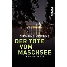 Der Tote vom Maschsee: Kriminalroman (Hannover-Krimis, Band 1)