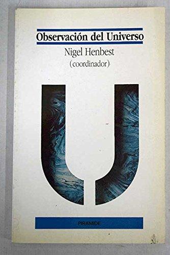Observacion del universo por Nigel Henbest