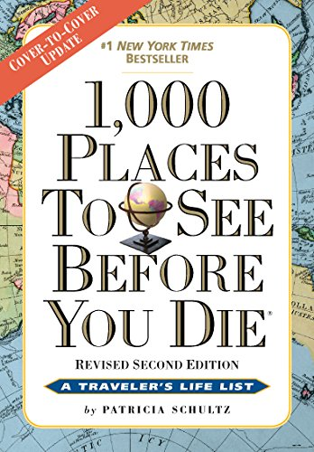 1,000 Places to See Before You Die: Revised Second Edition (English Edition) -