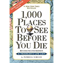 1,000 Places to See Before You Die: Revised Second Edition (English Edition)