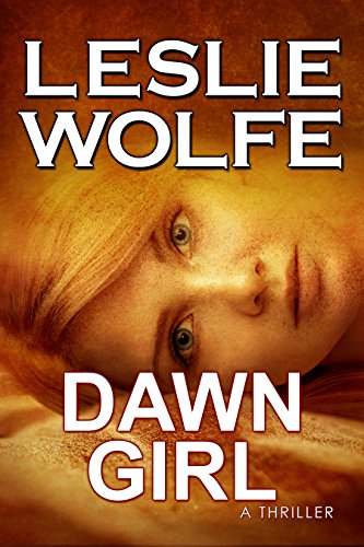 Dawn Girl: A Gripping Serial Killer Thriller (English Edition) (Serial Killer-fiction)