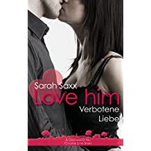 Love him: Verbotene Liebe (Greenwater Hill 7)