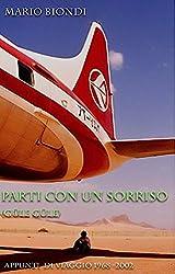 Parti con un sorriso (Güle güle): Appunti di viaggio 1968 - 2002 (La Torre di Pietra)