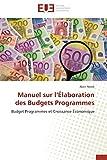 Telecharger Livres Manuel sur l elaboration des budgets programmes (PDF,EPUB,MOBI) gratuits en Francaise