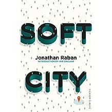 Soft City: Picador Classic (English Edition)