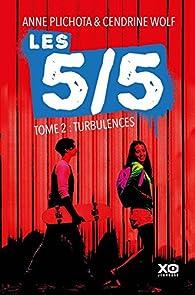 Les 5/5, tome 2 : Turbulences par Cendrine Wolf