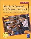 initiation aux langues ?trang?res en maternelle grande section tome 2 allemand et espagnol de denise chauvel 21 ao?t 2003 broch?