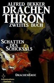 Schatten des Schicksals (Drachenthron Zweites Buch) (DrachenErde - 6bändige Ausgabe)