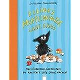 Kleines Muffelmonster ganz groß: Drei Bilderbuchgeschichten, die ratzfatz gute Laune machen