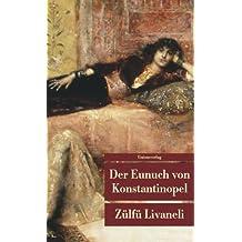 Der Eunuch von Konstantinopel