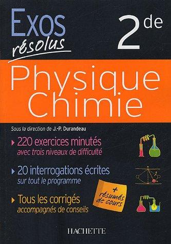 Physique Chimie : 2de par Jean-Pierre Durandeau