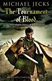The Tournament of Blood (Knights Templar Mysteries (Simon & Schuster))