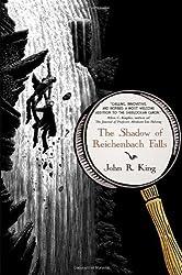 The Shadow of Reichenbach Falls by John R. King (2008-09-01)
