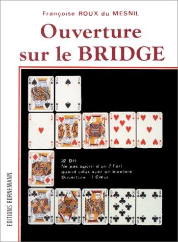 Ouverture sur le bridge