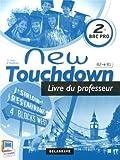 Image de Anglais 2e Bac Pro New Touchdown A2-B1 : Livre du professeur