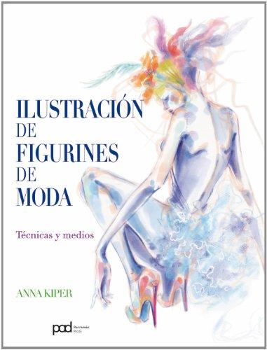 Descargar Libro Libro ILUSTRACION DE FIGURINES DE MODA de Anna Kiper