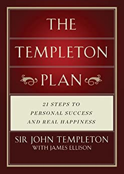 Templeton Plan: 21 Steps to Personal success and Real Happiness (English Edition)